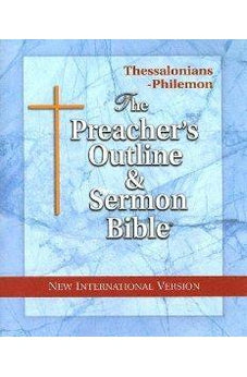 Image of Preacher's Outline & Sermon Bible-NIV-Thessalonians-Philemon 9781574070859