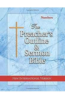 The Preacher's Outline & Sermon Bible: Numbers: New International Version 9781574071207