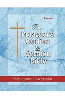 The Preacher's Outline & Sermon Bible: Ezekiel: New International Version 9781574072303