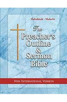 The Preacher's Outline & Sermon Bible: Habakkuk - Malachi: New International Version 9781574072426