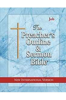 The Preacher's Outline & Sermon Bible: Job: New International Version 9781574072464