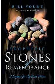 Prophetic Stones of Remembrance 9781581580990