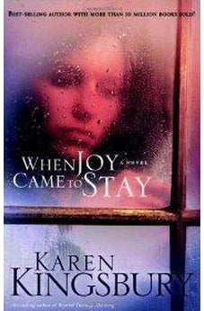 When Joy Came to Stay 9781590527511