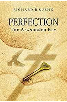 Perfection: The Abandoned Key 9781595543530