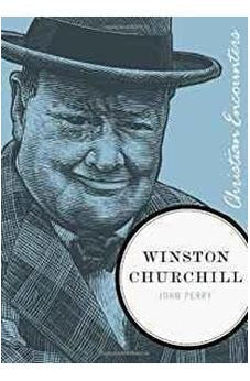 Winston Churchill (Christian Encounters Series) 9781595553065