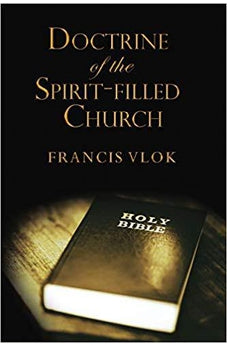 The Doctrine of the Spirit-filled Church 9781595559906