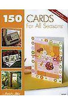 150 Cards for All Seasons 9781596350700
