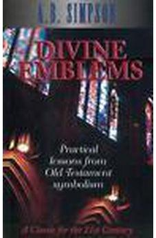 Divine Emblems: Practical Lessons from Old Testament Symbolism