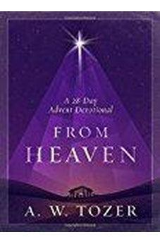 From Heaven: A 28-Day Advent Devotional