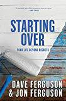 Starting Over: Your Life Beyond Regrets 9781601426116