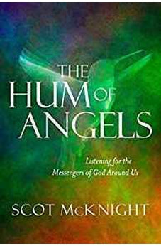 The Hum of Angels: Listening for the Messengers of God Around Us 9781601426314