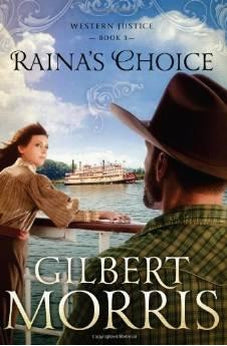 Raina's Choice: Western Justice - book 3 9781616267605