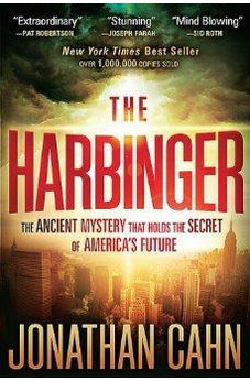 The Harbinger: The Ancient Mystery That Holds the Secret of America's Future 9781616386108
