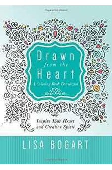 Drawn from the Heart: A Coloring Book Devotional 9781617957338