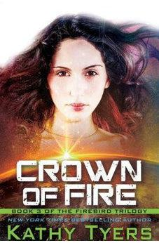 Crown of Fire (Firebird) 9781621840473