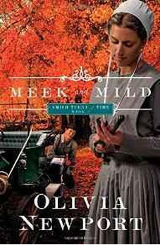 Meek and Mild: (Amish Turns of Time) 9781628366327