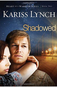 Image of Shadowed (Heart of a Warrior) 9781629980065