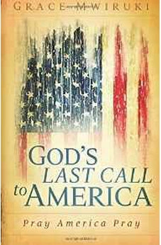 God's Last Call to America: Pray America Pray 9781629985152