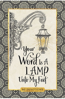 Your Word Is a Lamp Unto My Feet Devotional (Devotional Inspiration) 9781633262041