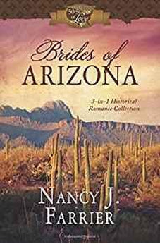 Brides of Arizona: 3-in-1 Historical Romance Collection (50 States of Love) 9781683221876