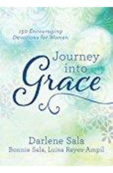 Journey into Grace: 150 Encouraging Devotions for Women 9781683222859