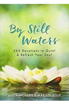 By Still Waters: 365 Devotions to Quiet and Refresh Your Soul 9781683224563