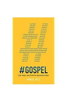 #GOSPEL: Life, Hope, and Truth for Generation Now 9781683224778