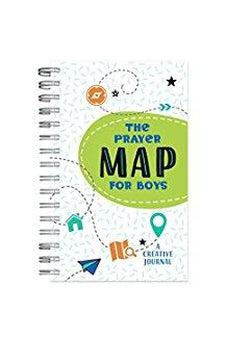 The Prayer Map for Boys: A Creative Journal 9781683225584