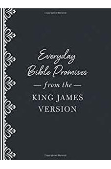 Everyday Bible Promises from the King James Version 9781683227434