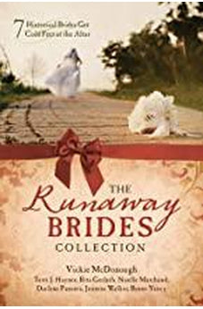 The Runaway Brides Collection: 7 Historical Brides Get Cold Feet at the Altar 9781683228172