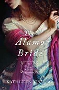 The Alamo Bride (Daughters of the Mayflower) 9781683228202