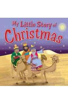 My Little Story of Christmas (My Little Bible) 9781781281512