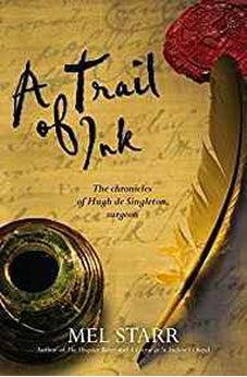 A Trail of Ink (Chronicles of Hugh de Singleton, Surgeon Book 3) 9781782640851