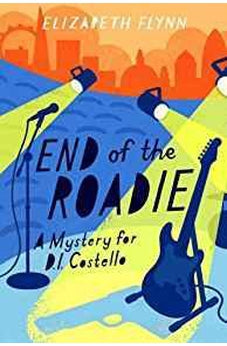 End of the Roadie: A Mystery for D. I. Costello 9781782642053