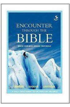 Encounter through the Bible - Genesis - Exodus - Leviticus 9781844275748