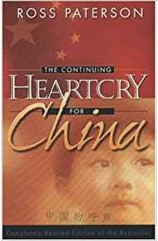The Continuing Heartcry for China 9781852402686