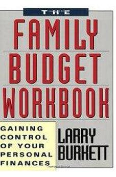The Family Budget Workbook: Gaining Control of Your Personal Finances 9781881273202