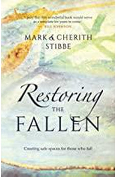 Restoring the Fallen: Creating Safe Spaces for Those Who Fail 9781912863075