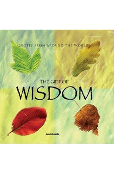 The Gift of Wisdom (Quotes) (Gift Book) 9788772470818