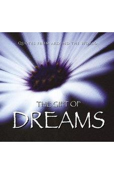 The Gift of Dreams (Quotes) (Gift Book) 9788772470870