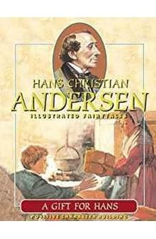 A Gift for Hans (Hans Christian Andersen Illustrated Fairy Tales) 9788772474663