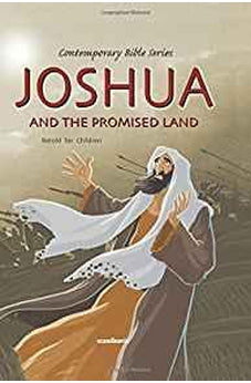 Joshua and the Promised Land Bible Story Book for Children-10 Commandments-The Israelites-Ark of the Covenant-Truth-Short Stories for ... Version Hardcover (Contemporary Bibles) 9788772475035