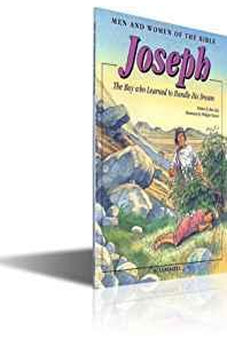 Joseph: Men & Women of the Bible-The Boy who Learned to Handle His Dreams-From Slave to Prime Minister-Pharaoh-Famine-The Nile ... (Men and Women in the Bible Series) 9788772475233
