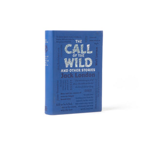 The Call of the Wild and Other Stories by Jack London