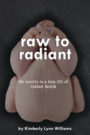 Raw to Radiant by Kimberly Lynn Williams