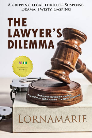 The Lawyer's Dilemma by LORNAMARIE