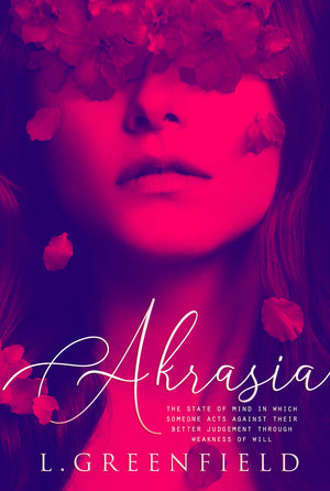 AKRASIA by L. Greenfield