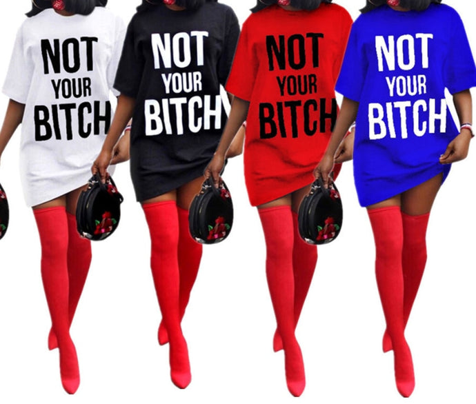 Women's NOT YOUR B**CH Long T-Shirt