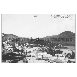 Airship, USS Los Angeles Flies over Charlotte Amalie ~ St. Thomas Postcard - Vintage Virgin Islands