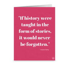 "Load image into Gallery viewer, ""If history were taught in the form of stories"" by Rudyard Kipling ~ Notecard - Vintage Virgin Islands"